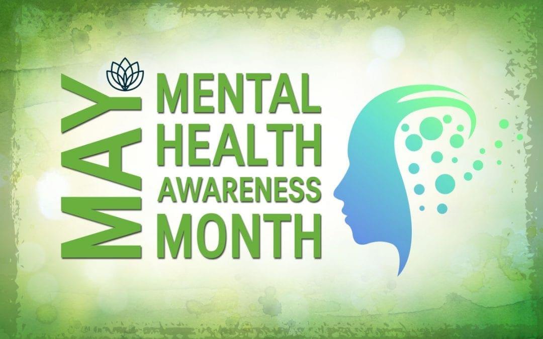May's Mental Health Awareness